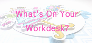 Whats on your workdesk gerbera header 300x141